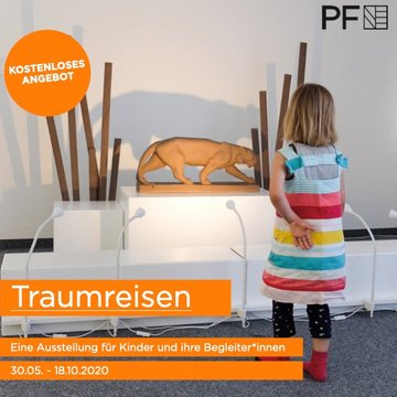 Traumreisen - Interaktive Kinderausstellung